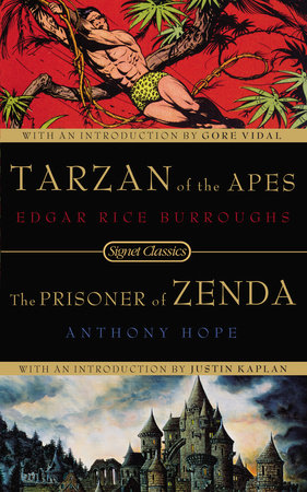 Tarzan of the Apes and the Prisoner of Zenda by Edgar Rice Burroughs and Anthony Hope
