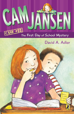 Cam Jansen and the First Day of School Mystery #22 by David A. Adler