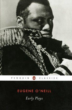 Early Plays by Eugene O'Neill