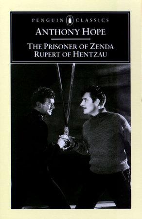 The Prisoner of Zenda and Rupert of Hentzau by Anthony Hope