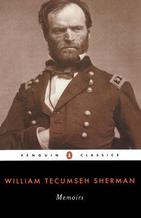 Memoirs by William Tecumseh Sherman