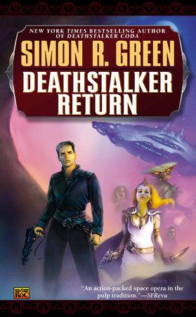 Deathstalker Return by Simon R. Green