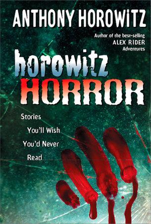 Horowitz Horror by Anthony Horowitz