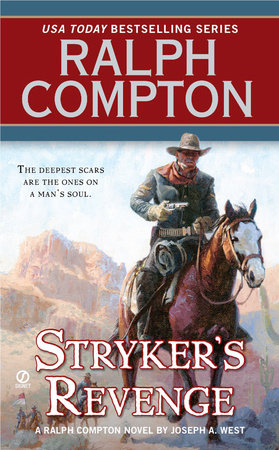 Stryker's Revenge by Ralph Compton and Joseph A. West