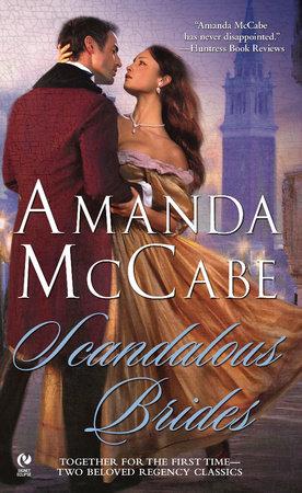 Scandalous Brides by Amanda McCabe