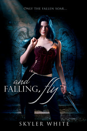 And Falling, Fly by Skyler White