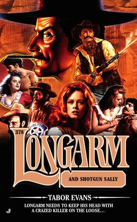 Longarm 378 by Tabor Evans