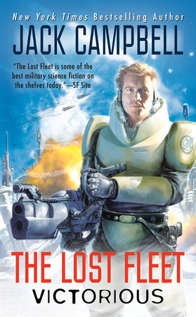 The Lost Fleet: Victorious by Jack Campbell