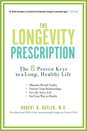 The Longevity Prescription by Robert N. Butler