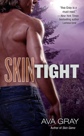 Skin Tight by Ava Gray