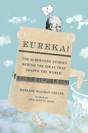 Eureka! by Marlene Wagman-Geller