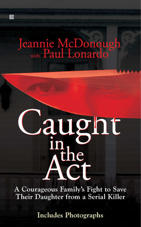 Caught in the Act by Jeannie McDonough and Paul Lonardo
