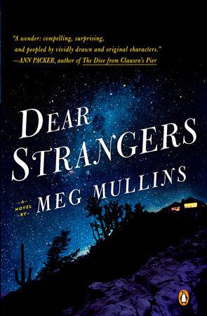 Dear Strangers by Meg Mullins