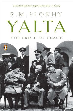 Yalta by S. M. Plokhy