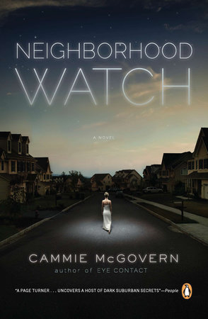 Neighborhood Watch by Cammie McGovern