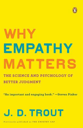 The Empathy Gap by J. D. Trout