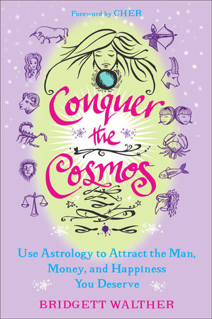 Conquer the Cosmos by Bridgett Walther