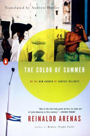 The Color of Summer by Reinaldo Arenas