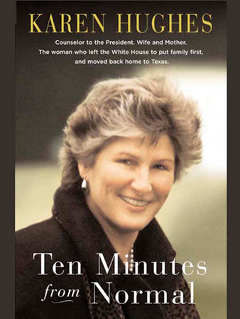 Ten Minutes from Normal by Karen Hughes