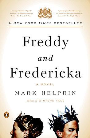 Freddy and Fredericka by Mark Helprin