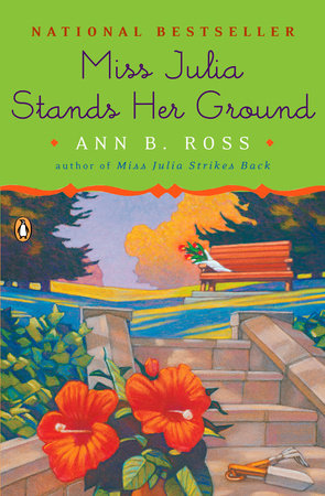 Miss Julia Stands Her Ground by Ann B. Ross