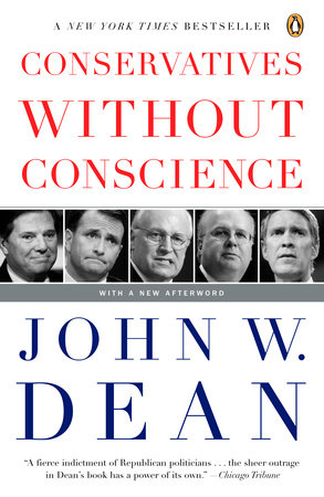 Conservatives Without Conscience by John W. Dean