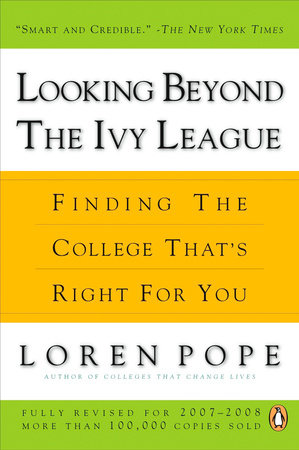 Looking Beyond the Ivy League by Loren Pope