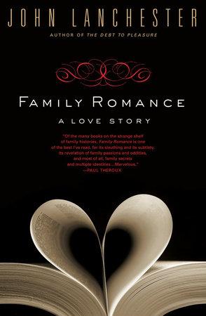 Family Romance by John Lanchester