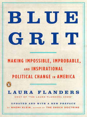 Blue Grit by Laura Flanders
