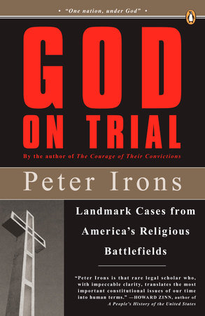 God on Trial by Peter Irons
