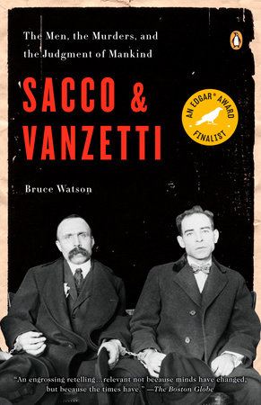 Sacco and Vanzetti by Bruce Watson