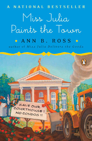 Miss Julia Paints the Town by Ann B. Ross