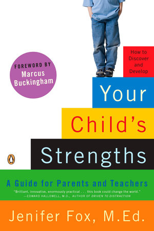 Your Child's Strengths by Jenifer Fox M.Ed.