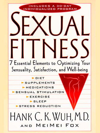 Sexual Fitness by Hank C. K. Wuh and Mei Mei Fox