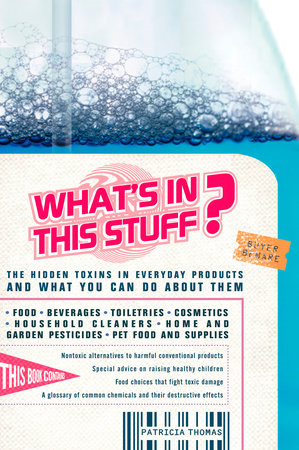 What's In This Stuff? by Patricia Thomas