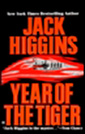Year of the Tiger by Jack Higgins