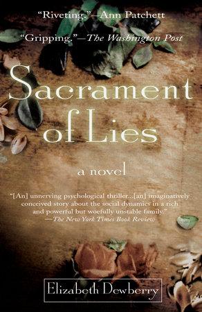 Sacrament of Lies by Elizabeth Dewberry