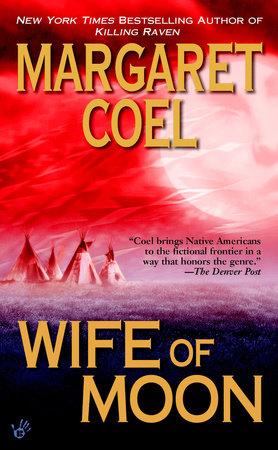 Wife of Moon by Margaret Coel