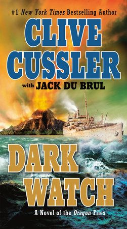 Dark Watch by Clive Cussler and Jack Du Brul