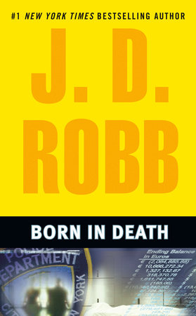 Born in Death by J. D. Robb