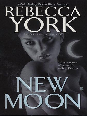 New Moon by Rebecca York