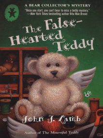 The False-Hearted Teddy