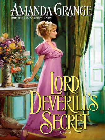 Lord Deverill's Secret by Amanda Grange