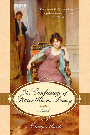 The Confession of Fitzwilliam Darcy by Mary Street