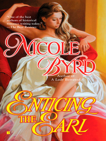 Enticing the Earl by Nicole Byrd