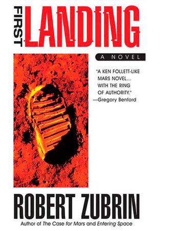 First Landing by Robert Zubrin