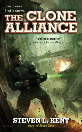 The Clone Alliance by Steven L. Kent