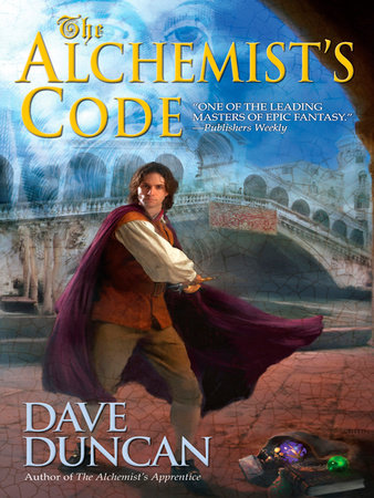 The Alchemist's Code by Dave Duncan