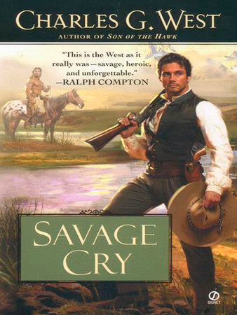 Savage Cry by Charles G. West