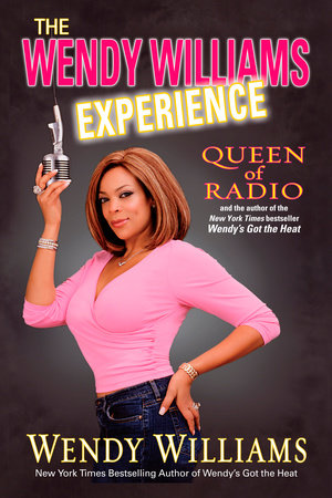 The Wendy Williams Experience by Wendy Williams
